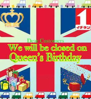 We are closed Queen's Birthday