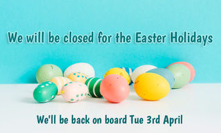 We are closed Easter Holidays